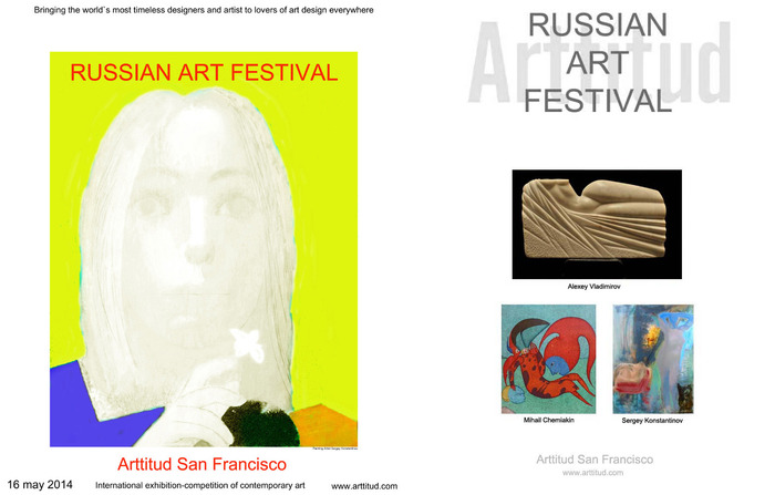 Russian Art Festival Arttitud San Francisco.