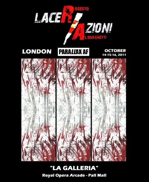ROBERTO ALBORGHETTI 'S LACER/ACIONS AT PARALLAX AF LONDON - OFFICIAL POSTER