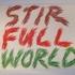 Stirfullworld1990