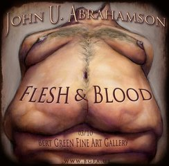 """Flesh and Blood"", John U. Abrahamson"