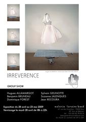 Irreverence_galerielorainebaud
