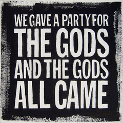 We Gave a Party for the Gods and the Gods All Came, John Giorno