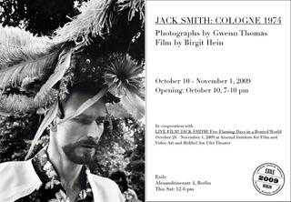 Jack Smith: Cologne, 1974. Photographs by Gwenn Thomas, Film by Brigit Hein , Gwenn Thomas, Birgit Hein