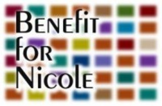 , Benefit for Nicole