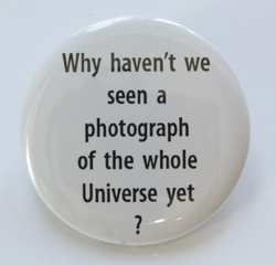 Why haven\'t we seen a photograph of the whole Universe yet?,Aspen Mays