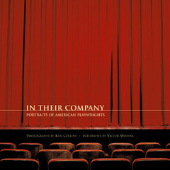In Their Company: Portraits of American Playwrights,
