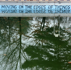 moving on the edges of things, Augusta Wood
