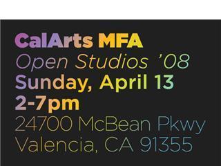 CalArts MFA Open Studios 2008,