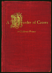 A Murder of Crows: A Children\'s Primer,CHRIS STANGL