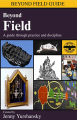 , Beyond Field, A Guide Through Practice and Discipline