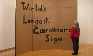 World's Largest Cardboard Sign (installation view at The Aldrich Contemporary Art Museum, Ridgefield), Alejandro Diaz