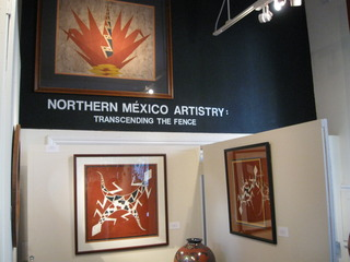 Northern México Artistry:  Transcending the Fence, curated by Maria V. Pinedo of Galería Agave Rojo,