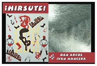 Hirsute!, curated by Dan Arcos, Dan Arcos