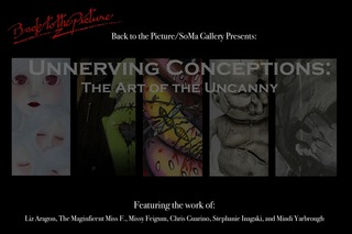 Unnerving Conceptions:  The Art of the Uncanny, curated by Crystal Dent,