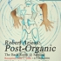 Wrobert_arieas_post-organic
