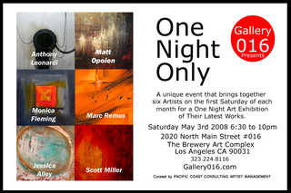"Group Exhibition ""One Night Only"", Scott Miller, Marc Remus, Monica Fleming, Anthony Leonardi, Matt Opoien, Jessica Alley"