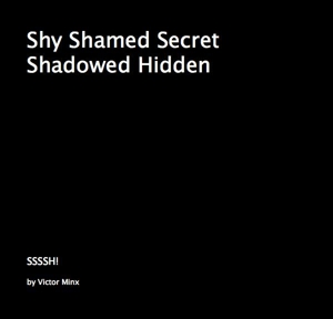 Shy_shamed_secret_shadowed_hidden