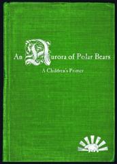 An Aurora of Polar Bears, CHRIS STANGL