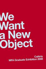 We Want a New Object,