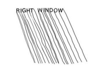 Right Window,