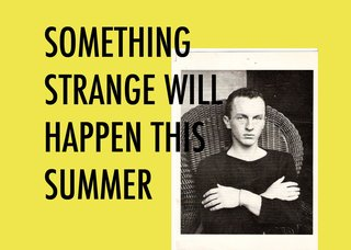 SOMETHING STRANGE WILL HAPPEN THIS SUMMER, David Ostrowski, Max Frintrop, Michail Pirgelis, Sven Weigel