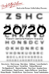 Second annual 20/20, curated by Crystal Dent ,