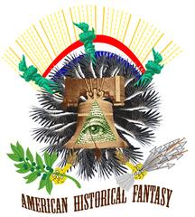 An American Historical Fantasy,