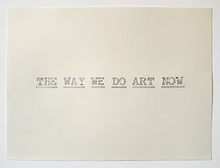 The Way We Do Art (after John Baldessari),Pavel Büchler