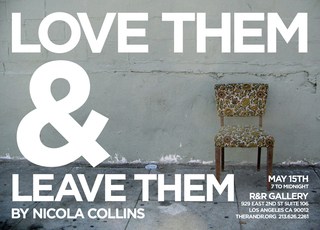 Love Them & Leave Them flyer, Nicola Collins