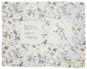 Hades Hades Hades, Tracey Emin
