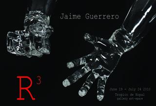 R3 resistance . resilience . revolution, Jaime Guerrero