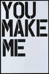 Untitled (You Make Me)  , Christopher Wool