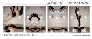 Bach is everything,Granite Amit/ Inbal Amit
