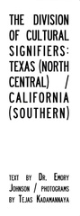 The Division of Cultural Signifiers: Texas (North Central) / California (Southern),