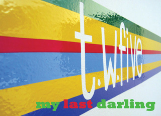 my last darling, t.w.five