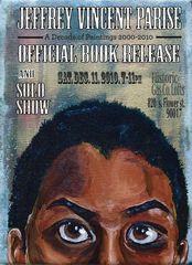 Offiacial Book Release & Solo Show, Jeffrey Vincent Parise