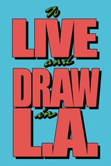 To Live and Draw in L.A. - postcard,