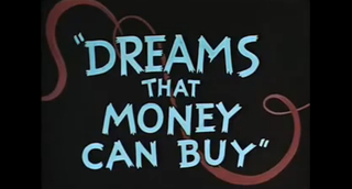 Dreams That Money Can Buy,Hans Richter