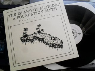 The Island of Florida: A Foundation Myth, Ponce de Leon