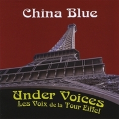 Under Voices  / Les Voix de la Tour Eiffel,China Blue