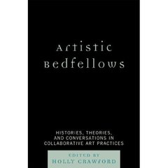 Artistic Bedfellows,Holly Crawford, ed.