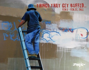 Things That Get Buffed, Man One, John Carr, Pablo Cristi, The Phantom Street Artist, Lisbeth Sahl, Mark Of The Beast, Larry Yust