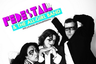 , Pedestal & The All-Girl Band