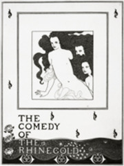 The Comedy of the Rhinegold,Aubrey Vincent Beardsley