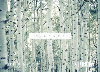 SILENCE: including work by Lauren Ross, Cole Barash, Kevin Zacher, Cheyenne Ellis, Stepanka,
