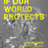 20110417140920-if_our_world_protects-1