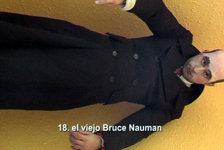 Acciones en Cases 18: The old Bruce Nauman, Bestué Vives