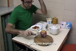 Acciones en Casa 11: Explosive breakfast, Bestué Vives