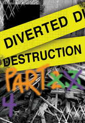 Diverted Destruction 4,Aaron Kramer, Dave Lovejoy, Iva Hladis, Frank Miller, Judith Margolis, June Diamond, Lek Borja, Gordon Chandler, Randall Whittinghill, Sandhi Schimmell-Gold