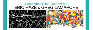 , Eric Haze, Greg Lamarche
